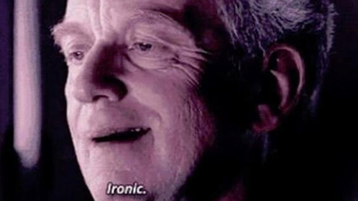 """Emperor Palpatine """"Ironic"""" 