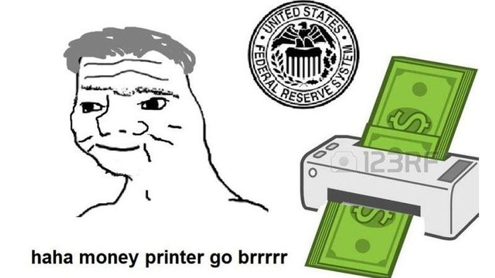 Money Printer Go Brrr | Know Your Meme