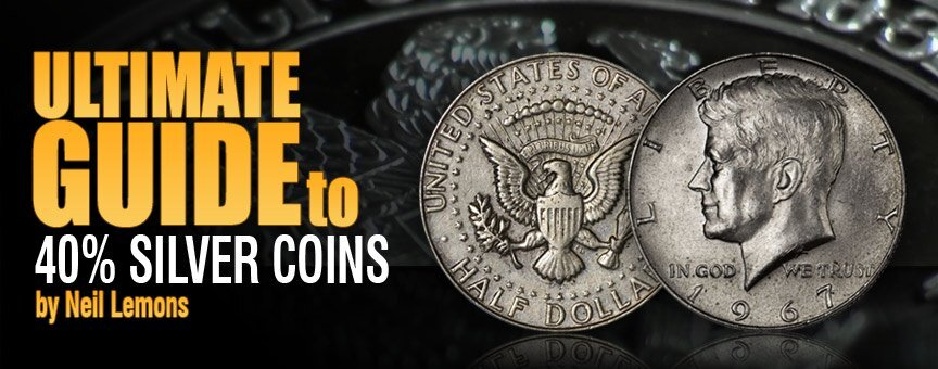 Ultimate Guide To 40 Silver Coins By